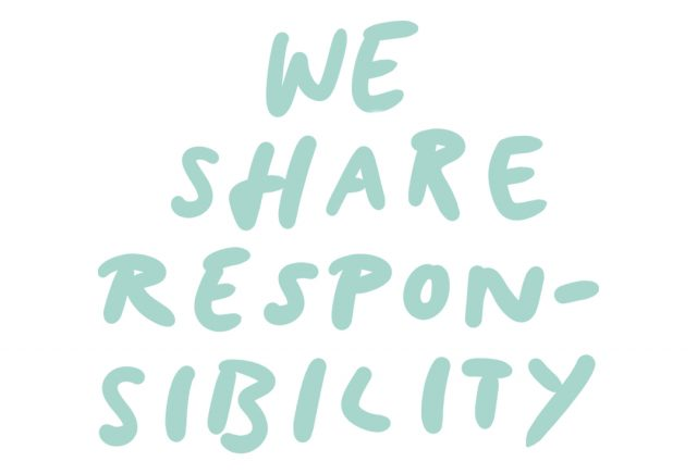 WE SHARE RESPONSIBILITY